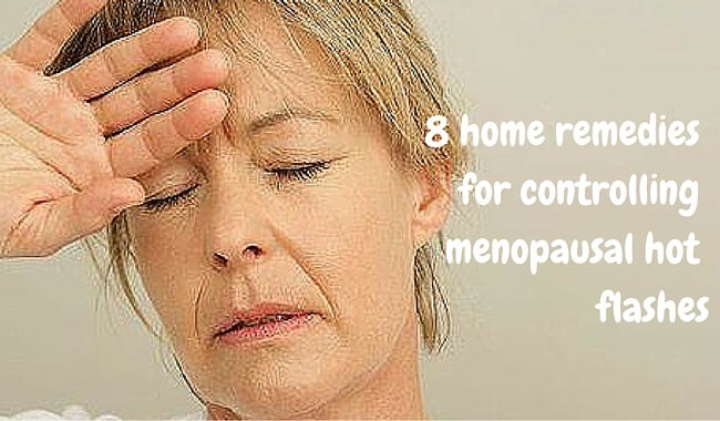 Control Hot Flashes with These 8 Home Remedies