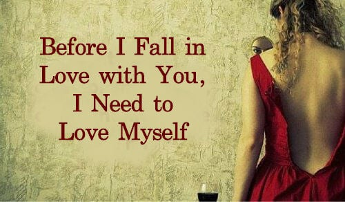 Before I Fall in Love with You, I Need to Love Myself