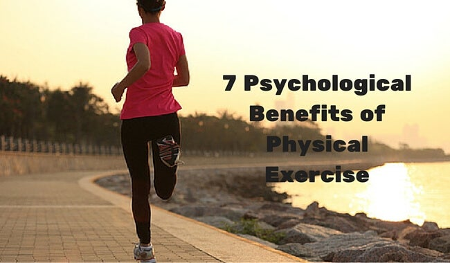 7 Psychological Benefits of Physical Exercise