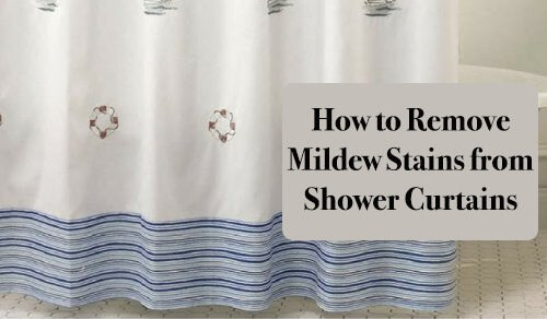 how to remove mildew from shower curtains