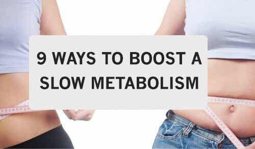 9 Tips to Boost a Slow Metabolism